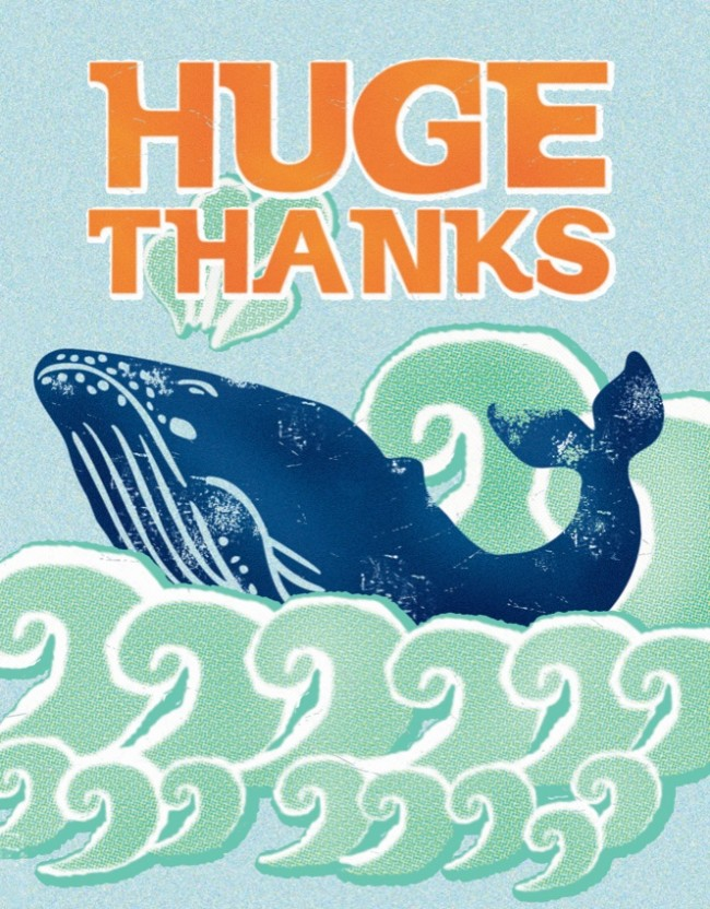 Whale - Huge Thanks