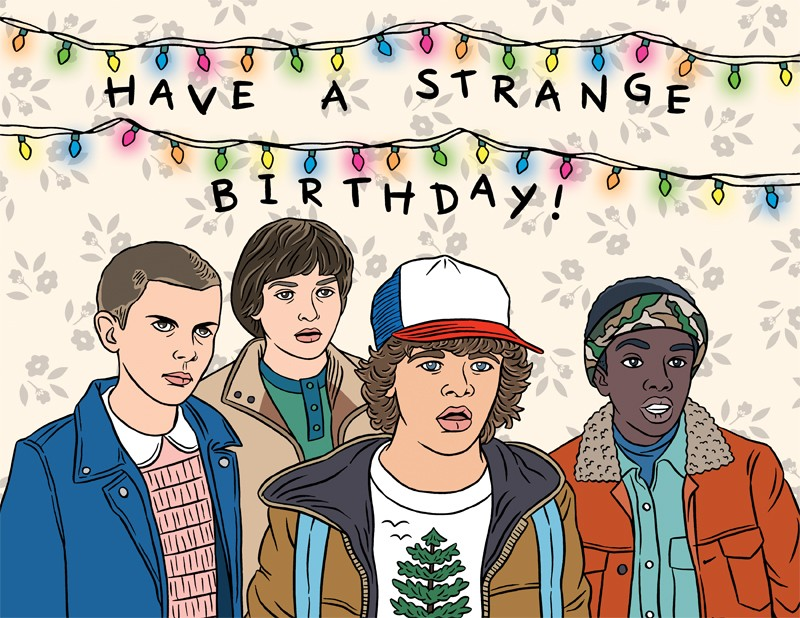The Found Have a Strange Birthday – Strange Birthday Card