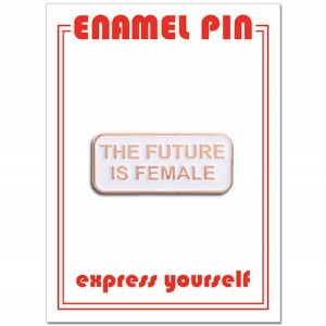 Pin - The Future Is Female