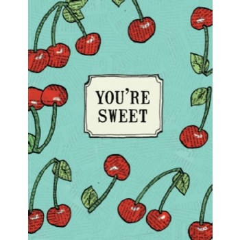 Cherries - You're Sweet