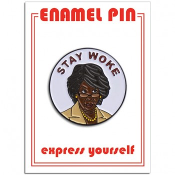 Pin - Stay Woke Maxine Waters