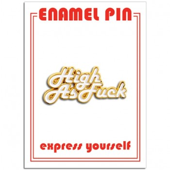 Pin - High as Fuck