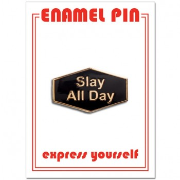 Pin - Slay All Day