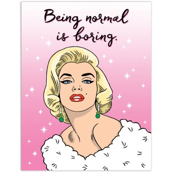 Marilyn Monroe-Being Normal is Boring