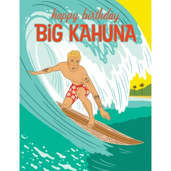 Happy Birthday Big Kahuna