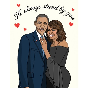 Obamas I'll Always Stand By You