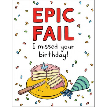 Epic Fail Belated Birthday