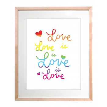 Art Print - Love is Love is Love