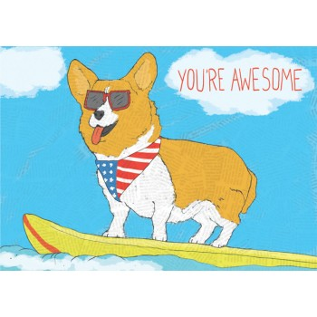 You're Awesome Surfer Corgi