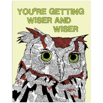 Owl-You're getting wiser