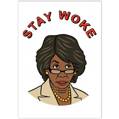 Postcard - Stay Woke Maxine Waters