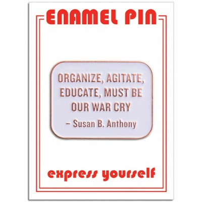 Pin - Susan B. Anthony Quote